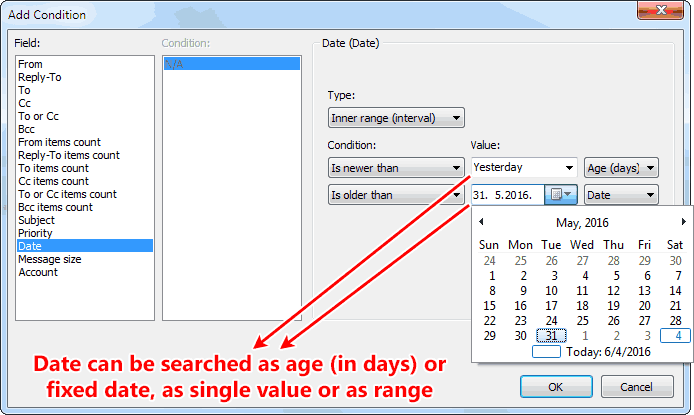 Dates can be matched as age in days or fixed date, again as single value or ranges