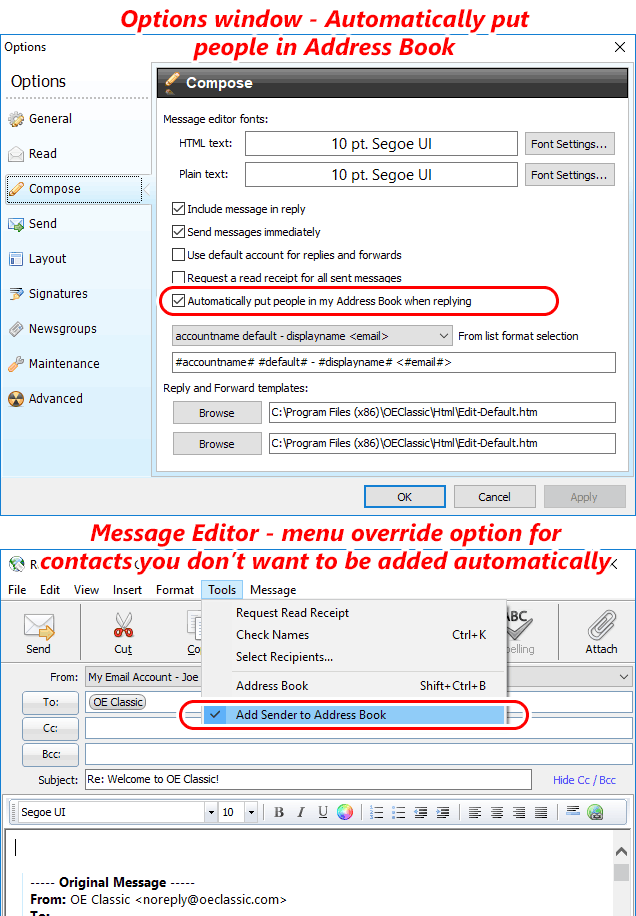 OE Classic can now put contacts you reply to into address book automatically and there is even an override option if you want to avoid this for some contacts - and you can even reverse this - uncheck the option but manually add some contacts using the menu checkbox