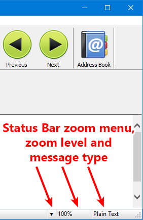 Very easy way to zoom-in messages with tiny letters - zoom is saved as well